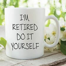 Retired Mug Retirement Cup Coffee Do it Yourself Printed Ceramic Cup WSDMUG542