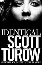 Identical, Turow, Scott, Collectible; Very Good Book