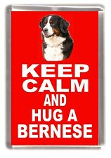 "Bernese Mountain Dog Fridge Magnet ""KEEP CALM AND HUG A BERNESE"" by Starprint"