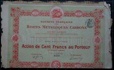 Action 100 francs société française des Boites Métalliques Carbone - 1902