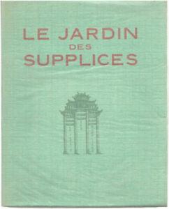 Le jardin des supplices / illustré d'eaux-fortes originales de Raphaël