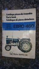 Ebro 460 Parts Catalog, OEM, Good Condition