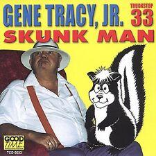 Gene Tracy, Gene Tracy Jr. - Skunk Man [New CD]