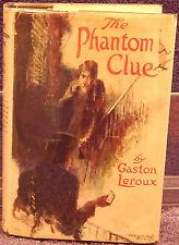 Leroux, Gaston.  The Phantom Clue.  First Edition.