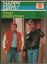 collana HAPPY DAYS - FONZIE SI SALVI CHI PUO' romanzo editrice La Sorgente 1978