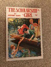 The Scholarship Girl by Josephine Elder