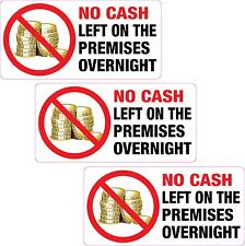 3 x No Cash Left on the Premises Overnight Sticker Printed Vinyl Label Shop Club