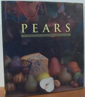 Pears: A Country Garden Cookbook by Janet Hazen, Kathryn Kleinman