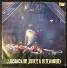 """W A.S.P. - Chainsaw Charlie 7"""" Vinyl single 1992 rs6308 Etched Ltd Ed. G+/VG+"""