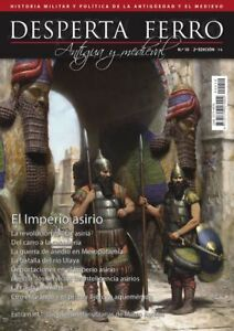 DESPERTA FERRO NO.10 - ANTIGUEDAD Y EL MEDIEVO - EL IMPERIO ASIRIO