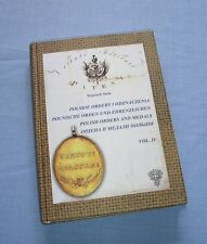 Polish Orders and Medals vol. 4 / Wojciech Stela / Virtuti Militari .