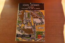 John Gerard Autobiografia di un gesuita dei tempi di Elisabetta TEMPI E FIGURE