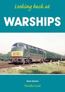Looking back at WARSHIPS Railway Book RRP £19.95 SAVE 35% +