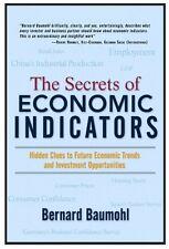 The Secrets of Economic Indicators: Hidden Clues t
