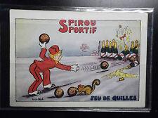 Rare ancienne carte postale Spirou Jeu de Quilles PARFAIT ETAT