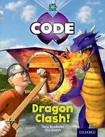 Project X Code: Dragon Dragon Clash by Bradman, Tony Burchett, Jan Vogler, Sara 