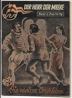 Der Herr der Meere Nr.6 von 1951 - ORIGINAL ABENTEUER ZACK-ROMANHEFT