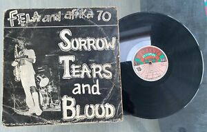 "Fela And Afrika 70 ""Sorrow Tears And Blood"" 1977 Afrobeat LP Kalakuta Nigeria"