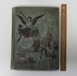 Antique (1893) World Columbian Exposition Fair History Chicago IL HC Book yz5878