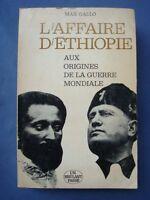 COLONIE-MUSSOLINI-GALLO-L'AFFAIRE D'ETHIOPIE AUX ORIGINES DE LA GUERRE MONDIALE*