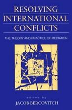 Resolving International Conflicts: The Theory and Practice of Mediation (Studies