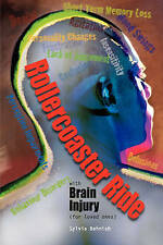 Rollercoaster Ride with Brain Injury (for loved ones) by Sylvia Behnish