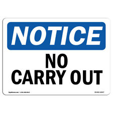 Osha Notice - No Carry Out Sign | Heavy Duty Sign or Label