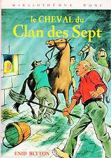Le cheval du Clan des Sept // Enid BLYTON // Bibliothèque Rose