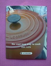 Le Creuset The Cast Iron Way to Cook Sue Cutts Paperback Cookbook 2005