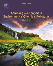 Sampling and Analysis of Environmental Chemical Pollutants by E. P. Popek...