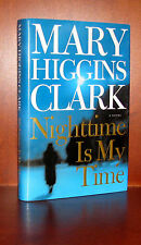 Nighttime Is My Time, Mary Higgins Clark * First Edition * 10 9 8 7 6 5 4 3 2 1