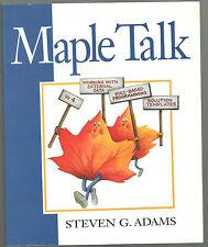 MAPLE TALK BY STEVEN G. ADAMS COMPUTER MATHEMATICS ISBN: 0132373068 COND: VG