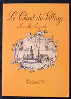 Envoi Auteur : Marcelle Auguste - Le Chant du Village, Saint-Chaptes - 1994 *