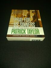 Pray for Us Sinners by Patrick Taylor (2013, CD, Unabridged) Audiobook