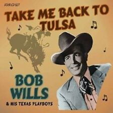 BOB WILLS & HIS TEXAS PLAYBOYS - TAKE ME BACK TO TULSA 4 CD NEUF