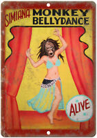 "Simiana Monkey Bellydance Alive Carnival 12"" X 9"" Retro Look Metal Sign ZH21"