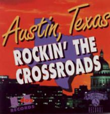 Austin, Texas - Rockin' The Crossroads / Luther Tucker Glen Clark Pat McLaughlin