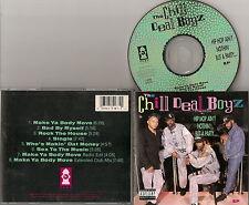 THE CHILL DEAL BOYZ - Hip Hop Ain't Nothin But a Party / 1991 Pump R. / Rare! CD