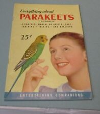 1953 Everything About Parakeets Budgies Manual Health Training Talking Breeding