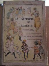 La Semaine de Suzette dix-huitième année, 1er semestre 1922/Gautier & Languereau