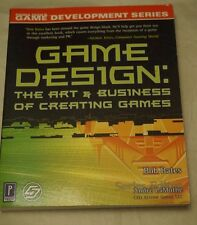 Game Design : The Art and Business of Creating Games by Bob Bates (2002)
