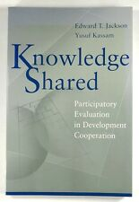KNOWLEDGE SHARED Participatory Evaluation in Development Cooperation E.T JACKSON