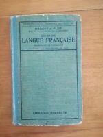 MAQUET ET FLO Cours de langue française primaire supérieur 16ème édition 1920
