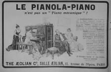 PUBLICITÉ DE PRESSE 1911 LE PIANOLA-PIANO THE AEOLIAN C° SALLE AEOLIAN