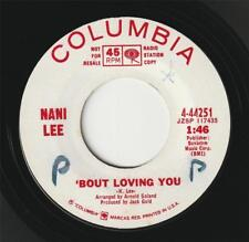 NANI LEE (USA PROMO 45) 'BOUT LOVING YOU b/w LAHANIA LUNA