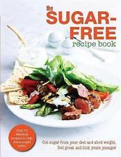 The Sugar-Free Diet Recipe Book, Bounty Book