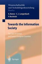 Ethics of Science and Technology Assessment Ser.: Towards the Information...