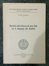 MAZZINI ALLA RICERCA DI UNA FEDE ED IL DRAMMA DEI RUFFINI - Arturo Codignola