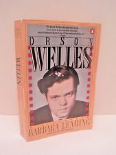 Orson Wells a Biography by Barbara Leaming