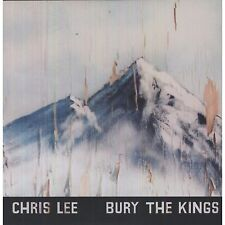 CHRIS LEE Bury The Kings (2012) US vinyl LP + download SEALED / NEW Sonic Youth